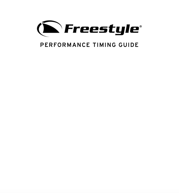 Freestyle Performance Timing Guide
