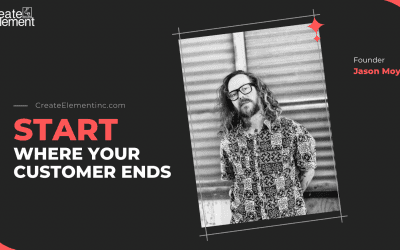 Start where your customer ends!